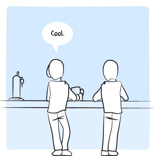 « Cool. » Les deux hommes restent seuls au bar.