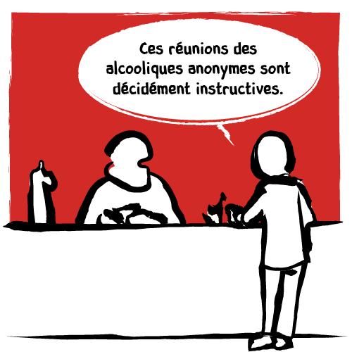 Un client discute avec le barman des réunions des alcooliques anonymes auxquelles il assiste et qu'il trouve décidément très instructives.